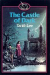 The Castle of Dark - Tanith Lee