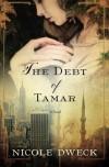 The Debt of Tamar - Nicole Dweck