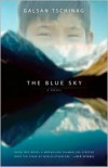 Blue Sky - Galsan Tschinag,  Katharina Rout (Translator)