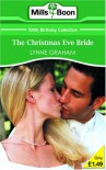 The Christmas Eve Bride (Mills & Boon 100th Birthday Collection) - Lynne Graham