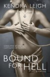 Bound for Hell - Kendra Leigh Castle