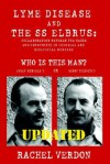 Lyme Disease and the SS Elbrus: collaboration between the Nazis and Communists in chemical and biological warfare - Rachel Verdon