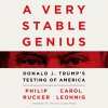 A Very Stable Genius - Hillary Huber, Philip Rucker, Carol Leonnig