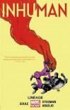 Inhuman Volume 3: Lineage - André Lima Araújo, Charles Soule, Ryan Stegman