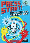 Super Rabbit Boy Powers Up! A Branches Book (Press Start! #2) - Thomas Flintham