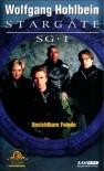 Stargate SG-1, Bd.5, Unsichtbare Feinde - Wolfgang Hohlbein