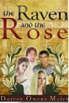 The Raven and the Rose - Doreen Owens Malek