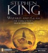 Wizard and Glass: The Dark Tower, Book 4 - Stephen King, Simon & Schuster Audio, Frank Muller