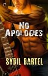 No Apologies - Sybil Bartel