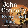 Every Dead Thing - John Connolly, Jeff Harding
