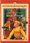 The Movie Mystery - Susan Saunders