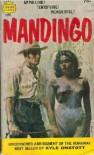 Mandingo - Kyle Onstott