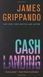 Cash Landing - James Grippando