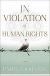 In Violation of Human Rights - Pamela Johnson