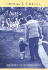 A Sense of Self: The Work of Affirmation - Thomas J. Cottle