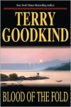 Blood of the Fold (Sword of Truth Series #3) - Terry Goodkind