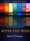 After the Ride - Siôn O'Tierney
