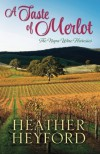 A Taste of Merlot - Heather Heyford