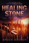 Healing Stone - Brock Booher