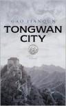 Tongwan City - Gao Jianqun