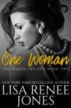One Woman (Naked Trilogy, #2) - Lisa Renee Jones
