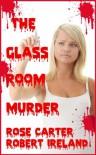 The Glass Room Murder - Rose Carter;Robert Ireland