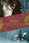 Księga Przeznaczenia. Następca Tronu Ahina Sohulu - Elisa Rosso