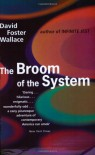 The Broom of the System - David Foster Wallace