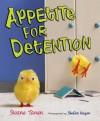 Appetite for Detention - Sloane Tanen, Stefan Hagen