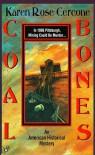 Coal Bones - Karen Rose Cercone