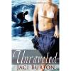 Unraveled - Jaci Burton