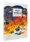 A Map of the World: The World According to Illustrators and Storytellers - Antonis Antoniou, Robert Klanten, H. Ehmann, H. Hellige