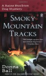 Smoky Mountain Tracks - Donna Ball