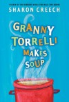 Granny Torrelli Makes Soup - Chris Raschka