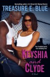 Keyshia and Clyde - Treasure E. Blue