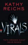 VIRALS - Tote können nicht mehr reden (German Edition) - Kathy Reichs