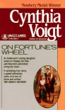 On Fortune's Wheel  - Cynthia Voigt