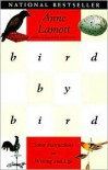 Bird by Bird: Some Instructions on Writing and Life -