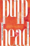 Pulphead: Notes from the Other Side of America - John Jeremiah Sullivan