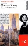 Madame Bovary de Gustave Flaubert - Pierre-Louis Rey