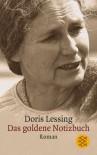 Das Goldene Notizbuch: Roman - Doris Lessing