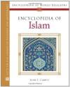 Encyclopedia of Islam (Encyclopedia of World Religions) - Juan Eduardo Campo