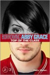 Top of the Class (Borrowing Abby Grace, #3) - Kelly Green
