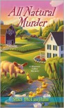 All Natural Murder - Staci McLaughlin