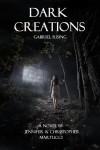Dark Creations: Gabriel Rising - Jennifer Martucci