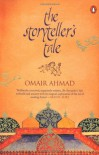 The Storyteller's Tale - Omair Ahmad