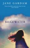 Bilgewater (Abacus Books) - Jane Gardam