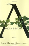 Admission - Jean Hanff Korelitz