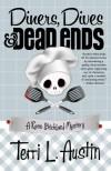Diners, Dives & Dead Ends - Terri L. Austin