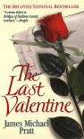 The Last Valentine - James Michael Pratt